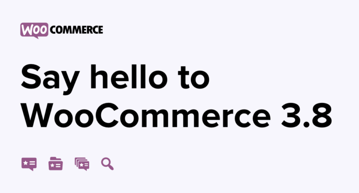 WooCommerce (e-shop plugin pro WP) má novou verzi 3.8